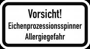 Vorsicht! Eichenprozessionsspinner Allergiegefahr, Alu, RA1, 600x330 mm
