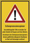 Eichenprozessionsspinner Gesundheitsgefahr! ..., Aluminium, 210x297 mm