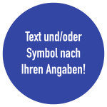 Gebotszeichen - Text nach Ihren Angaben, Alu, Ø 100 mm