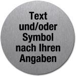 Hinweisschild mit Wunschtext und/oder -symbol, Edelstahl, selsbtklebend, Ø 5 cm