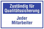 Zuständig für Qualitätssicherung Jeder Mitarbeiter, Kunststoff, 300x200 mm