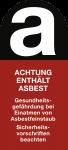 Kennzeichnung für asbesthaltige Stoffe, Folie, 25x60 mm, 3 Stück/Bogen