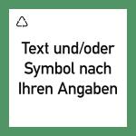 Wertstoffkennzeichen - Text nach Ihren Angaben, Folie, 300x300 mm