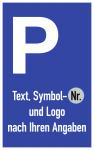 Parkplatzschild - Text, Symbol u. Logo nach Ihren Angaben, Alu, 250x400 mm