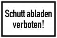 Schutt abladen verboten!, Alu, 300x200 mm