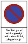Wer hier parkt wird angezeigt ..., Alu, 250x400 mm