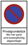 Privatgrundstück Wer hier parkt ..., Alu, 400x650 mm