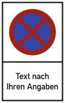 Absolutes Haltverbot - Text nach Ihren Angaben, Alu, 400x650 mm