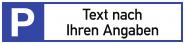 Parkplatzreservierer - Text nach Ihren Angaben, Alu, 460x110 mm