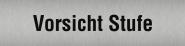 Piktogramm Vorsicht Stufe, Edelstahl, selbstklebend, 160x40 mm