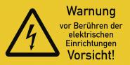 Warnung vor Berühren der elektrischen Einrichtungen, Kombischild,Folie, 74x37 mm