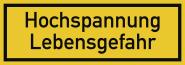 Hochspannung Lebensgefahr, Textschild, Kunststoff, 210x74 mm