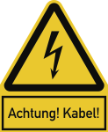 Achtung! Kabel!, Kombischild, Kunststoff, 200x244 mm