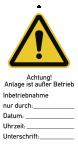 Sicherheitsanhänger Achtung! Anlage ist ..., Kunststoff, 76x147 mm, 10 Stück/VE