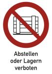Abstellen oder Lagern verboten, Kombischild, Folie, 210x297 mm