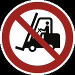 Für Flurförderzeuge verboten ISO 7010, Alu, Ø 400 mm