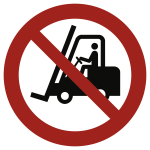 Für Flurförderzeuge verboten ISO 7010, Folie, Ø 200 mm