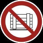 Abstellen oder Lagern verboten ISO 7010, Folie, Ø 100 mm