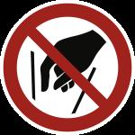 Hineinfassen verboten ISO 7010, Folie, Ø 200 mm