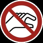 Hineinfassen verboten, Folie, Ø 100 mm