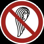 Bedienung mit langen Haaren verboten, Folie, Ø 100 mm