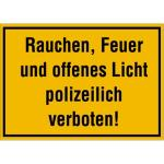 Rauchen, Feuer und offenes Licht polizeilich verboten!, Alu, 25x35 cm