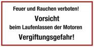 Feuer und Rauchen verboten! Vorsicht ..., Kunststoff, 400x200 mm