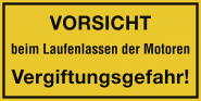 VORSICHT beim Laufenlassen der Motoren Vergiftungsgefahr!, Alu, 300x200 mm