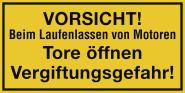 VORSICHT!Beim Laufenlassen von Motoren Vergiftungsgefahr!, Kunststoff, 400x200mm