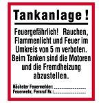 Tankanlage! Feuergefährlich ..., Kunststoff, 38x33,5 cm