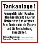 Tankanlage! Feuergefährlich ..., Kunststoff, 335x380 mm