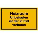 Heizraum Unbefugten ist der Zutritt verboten, Kunststoff, 15x25 cm