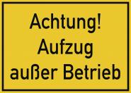 Achtung! Aufzug außer Betrieb, Kunststoff, 350x250 mm