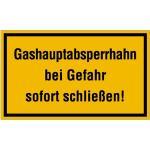 Gashauptabsperrhahn bei Gefahr sofort schließen!, Kunststoff, 15x25 cm