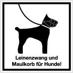 Leinenzwang und Maulkorb für Hunde!, Alu, 30x30 cm