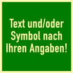 Rettungszeichen-Text u./o. Symbol nach Angabe, Folie, nachl., 52 mcd, 100x100 mm