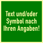 Rettungszeichen-Text u./o. Symbol nach Angabe, Folie, nachl., 52 mcd, 148x148 mm