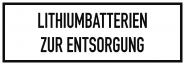 Gefahrzettel Lithiumbatterien zur Entsorgung, Folie, 148x52 mm, 500 Stück/Rolle