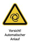 Vorsicht! Automatischer Anlauf ISO 7010, Kombischild, Folie, 131x185 mm