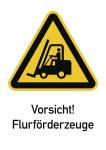 Vorsicht! Flurförderzeuge ISO 7010, Kombischild, Folie, 131x185 mm