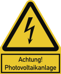 Achtung! Photovoltaikanlage ISO 7010, Kombischild, Kunststoff, 200x244 mm