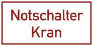 Notschalter Kran, Textschild, Folie, 100x50 mm