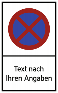 Absolutes Haltverbot - Text nach Ihren Angaben, Alu, 250x400 mm
