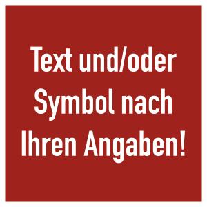 Brandschutzzeichen - Text nach Ihren Angaben, Folie, 100x100 mm