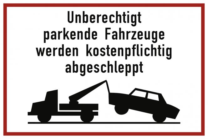 Unberechtigt parkende Fahrzeuge werden ..., Alu, 600x400 mm
