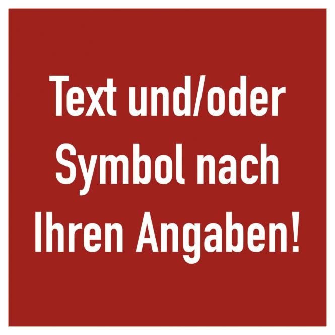 Brandschutzzeichen - Text nach Ihren Angaben, Alu, 200x200 mm